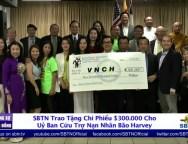 SBTN Trao Tặng Chi Phiếu $300.000 Cho Uy Ban Cứu Trợ Bão Lụt Harvey -1