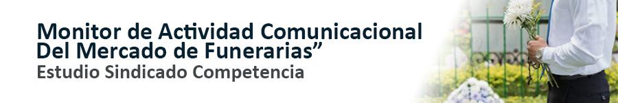 SCAN Competencia_Monitor de actividad comunicacional del mercado de funerarias