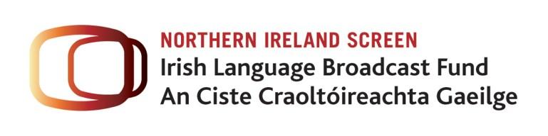 Northern Irish Screen Irish Language Broadcast Fund