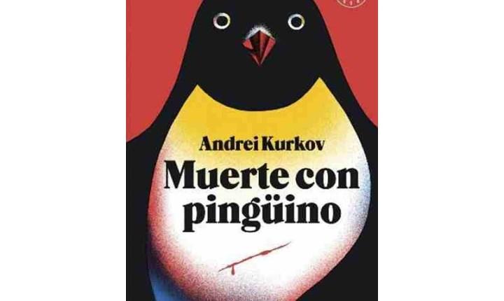 Muerte con Pingüino de Andrei Kurkov