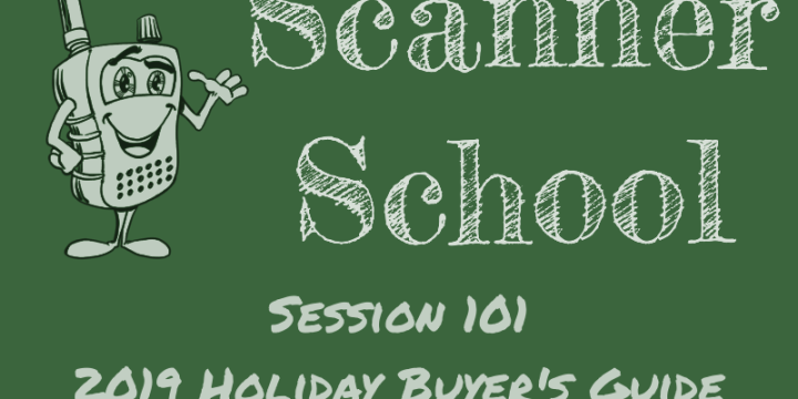2019 Scanner Radio Holiday Buyer's Guide