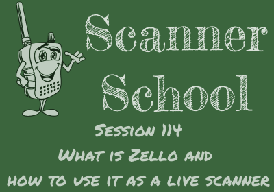 What is Zello and how to use it as a live scanner