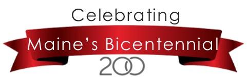 Banner: Celebrating - Maine's Bicentennial - 200