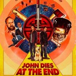 Matrix + Evil Dead = John Dies at the End