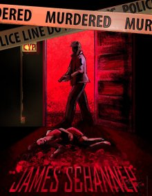 Murdered - James Schannep