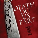 Death Do Us Part Trailer and Promo Shots