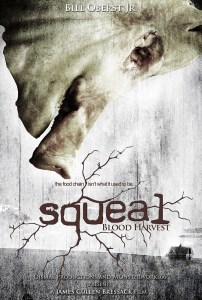 Squeal: Blood Harvest