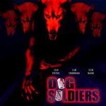 Dog Soldiers (2002) – It's Just That Time Of The Month