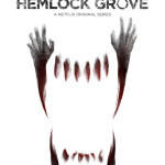 Hemlock Grove Season 2 Trailer, A Lot Less Twilighty