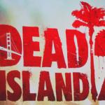 Dead Island 2 Comes to California!