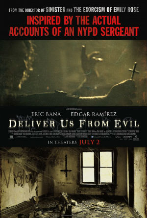 Deliver Us From Evil – Best Exorcism Ever