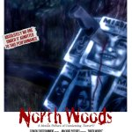 Introducing North Woods: A 2015 Horror Film
