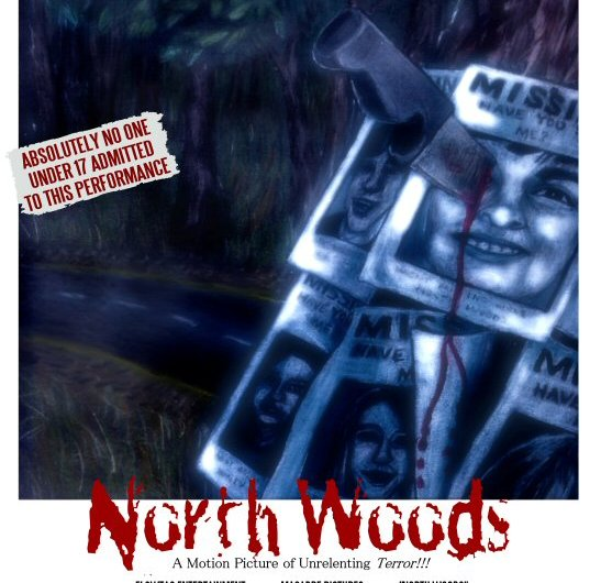 NORTH WOODS Gives The Gift Of Gore