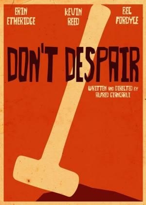 Don't Despair