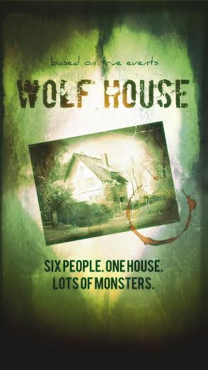 Wolf House – Six People. One House. Lots of Monsters.