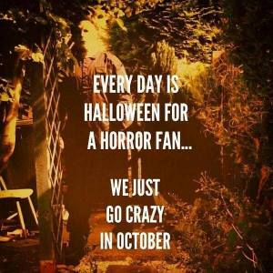 Horror Fans Crazy In October