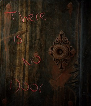 There Is No Door