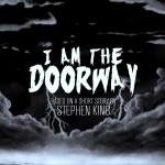 Stephen King's 'I Am The Doorway' In Pre-Production