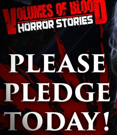 Volumes of Blood: Horror Stories – Get Involved!