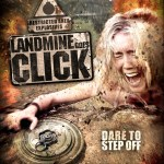 Landmine Goes Click Gets DVD Release Date