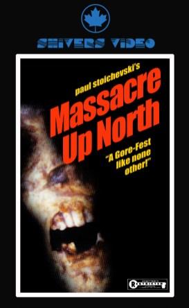 Massacre Up North VHS