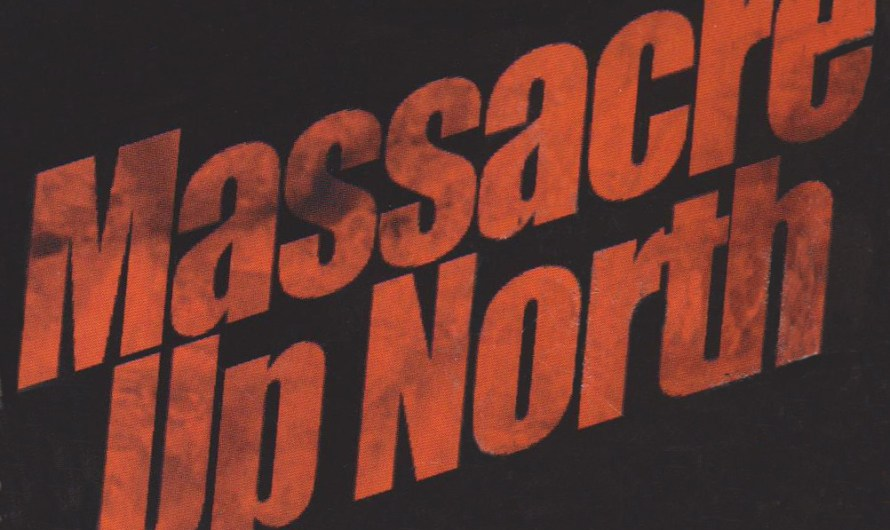 Canuxploitation Slasher 'Massacre Up North'
