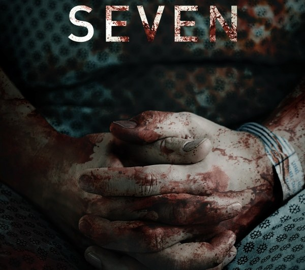 Official Trailer and Poster for Patient Seven!