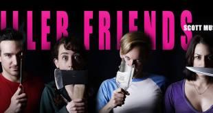Killer Friends Banner