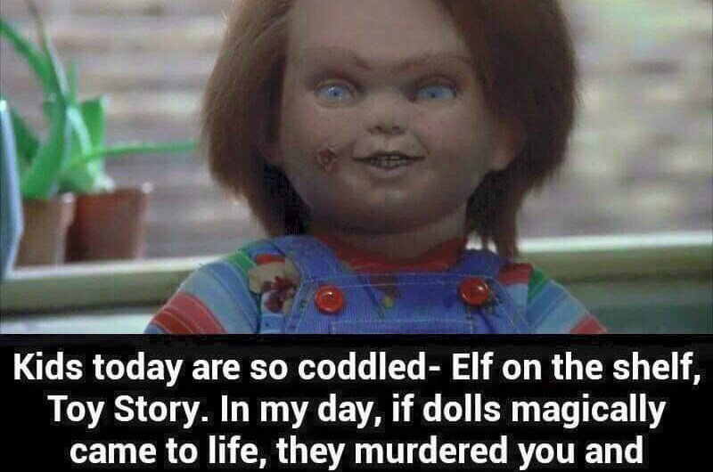 Kids Today – Chucky Weighs In