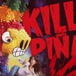 Horror / Comedy 'Killer Piñata!' Arrives January 18, 2017