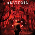 Abattoir (2016) – Review Plus an Interview with Dayton Callie