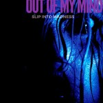 Out of My Mind (2016) – Slip Into Madness