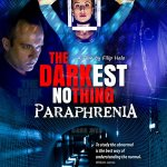 The Darkest Nothing: Paraphrenia – First Official Clip