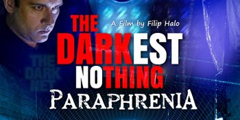 The Darkest Nothing Paraphrenia Poster