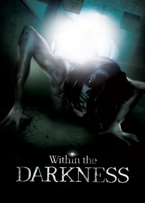Within the Darkness - Jonathan Zuck Movie Poster