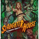 Trailer Debut For Slaughterhouse Slumber Party