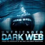 Unfriended: Dark Web – Advance Boston Screening