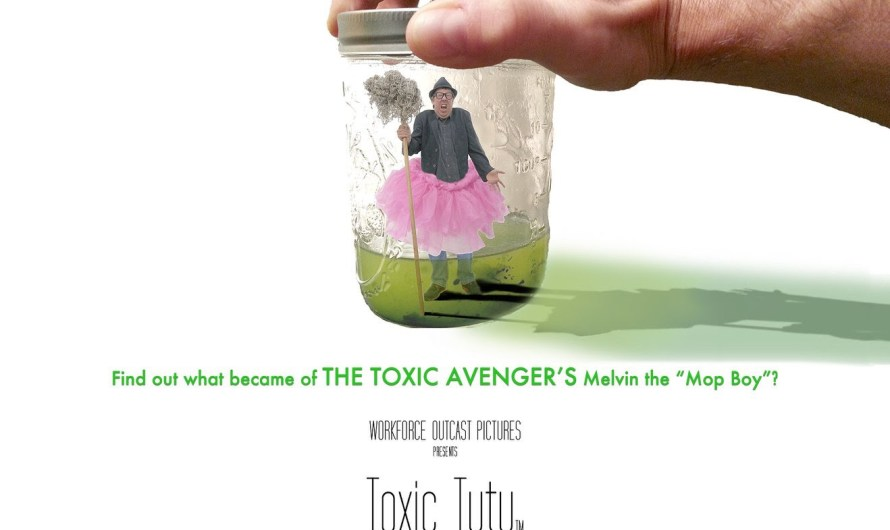 Toxic Tutu Now Available Worldwide on DVD and VOD