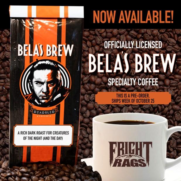 Bela Coffee - Fright Rags