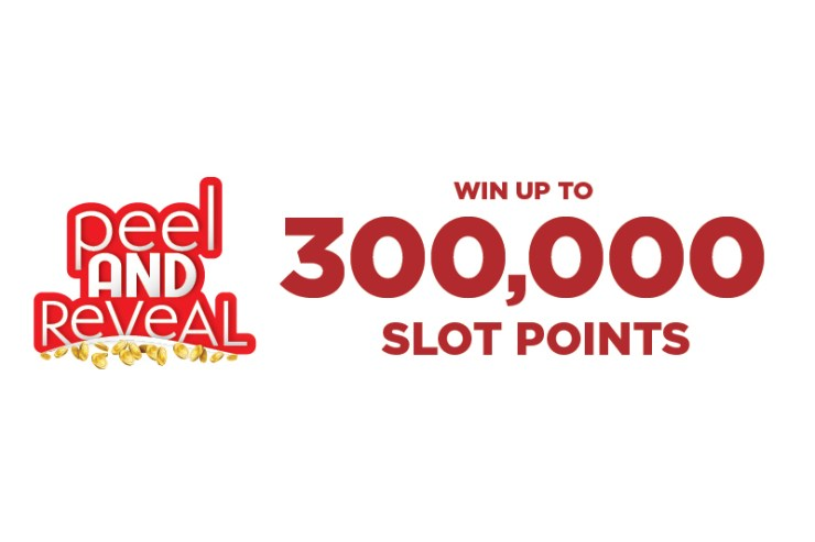 Peel and Reveal Win Up To 300,000 Slot Points