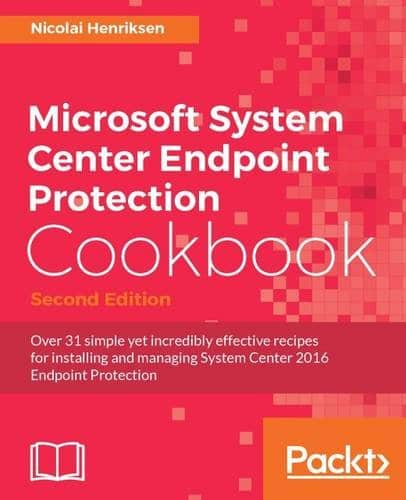 System Center Endpoint Protection Cookbook Review System