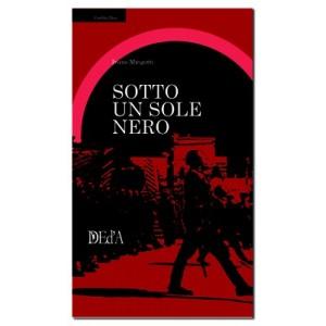Ivano Mingotti - Sotto un sole nero