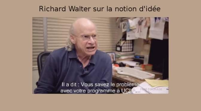 Richard Walter et la notion d'idée