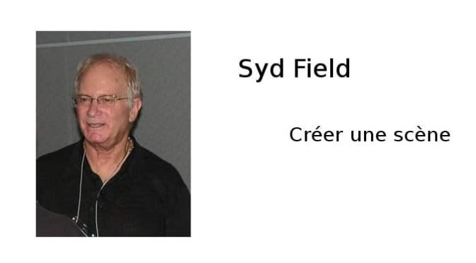 Syd Field : Créer une scène
