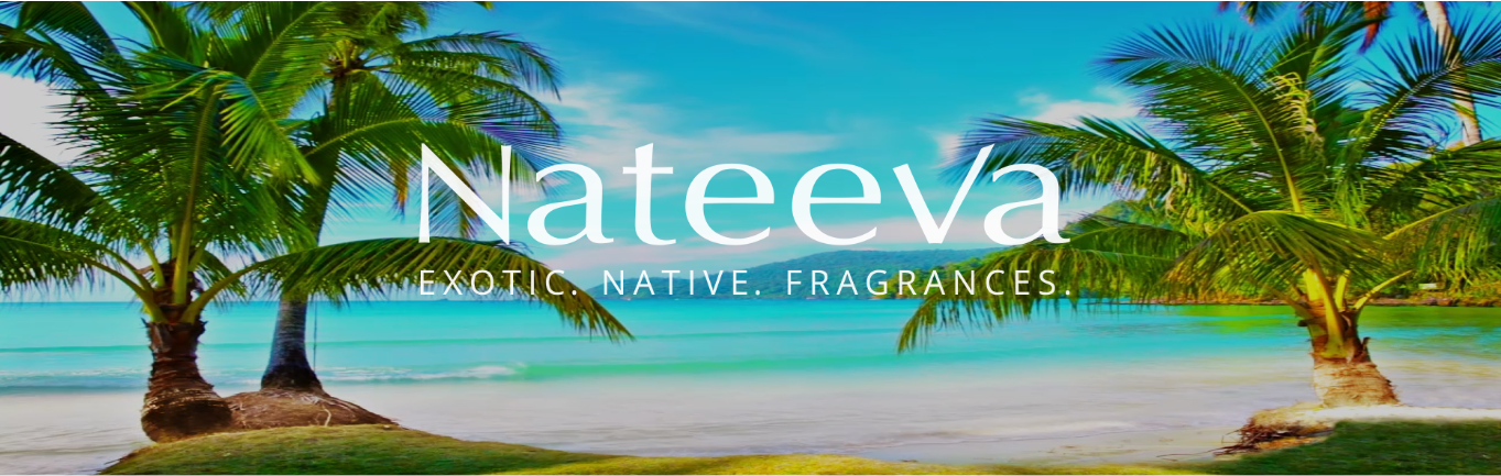 Nateeva Fragrances: Olfactive Escapes to Paradise