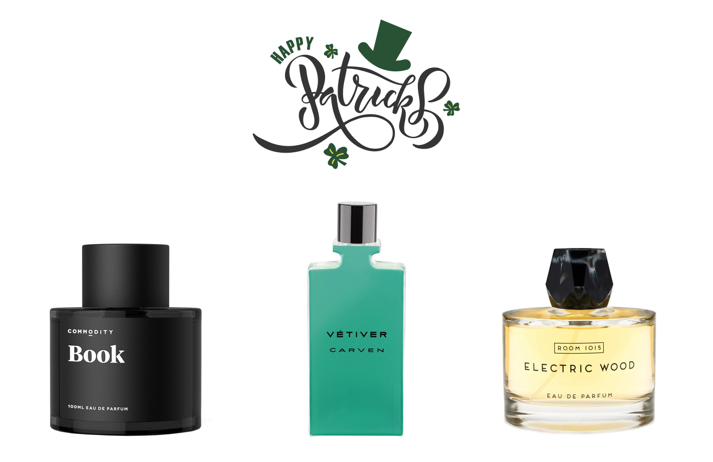 St. Patrick's Day and Perfume: What Goes Best with The Wearing O' The Green?