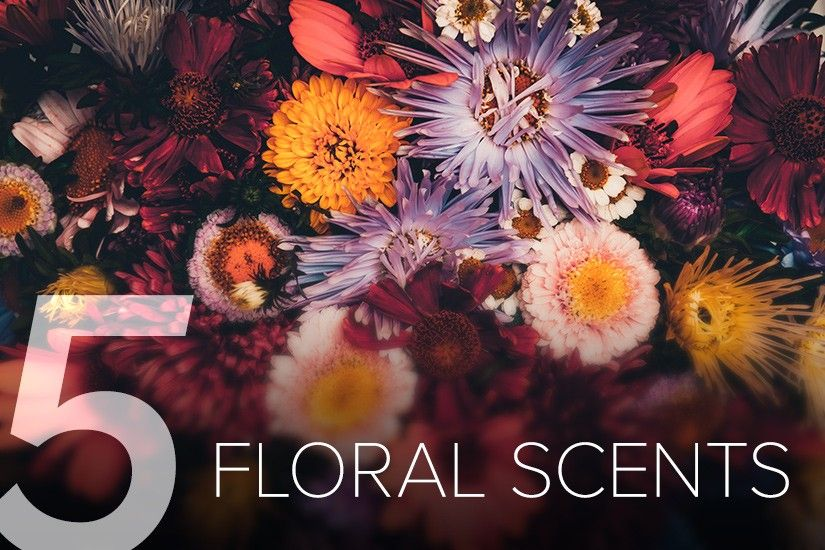 5 Floral Scents