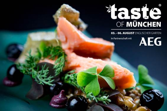 Taste of München AEG Food-Festival 3.-6. August 2017