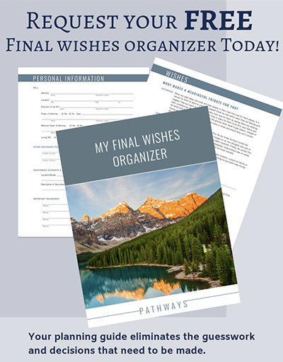 The Final Wishes Organizer Schaudts Funeral Service Amp Cremation Care