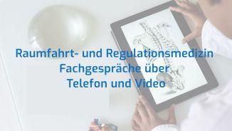 Privatpraxis und Gesundheitszentrum Rolandseck Prof.* Dr. med. Enrico Edinger: Raumfahrt- und Regulationsmedizin – Fachgespräche über Telefon und Video